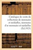 Catalogue de vente de collections de monnaies et médailles, monnaies d'or monnaies