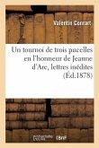 Un tournoi de trois pucelles en l'honneur de Jeanne d'Arc, lettres inédites