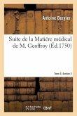 Suite de la Matiére médical de M. Geoffroy. Tome 3. Section 2