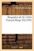 Biographie de M. l'abbé François Bergé