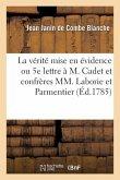 La vérité mise en évidence ou Cinquième lettre à M. Cadet et confrères MM. Laborie et Parmentier