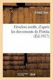 Fénelon inédit, d'après les documents de Pistoia