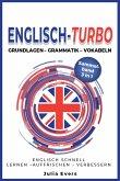 Englisch-Turbo Grundlagen - Vokabeln - Grammatik (eBook, ePUB)