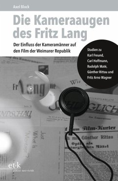 Die Kameraaugen des Fritz Lang - Block, Axel