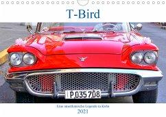T-Bird - Eine amerikanische Legende in Kuba (Wandkalender 2021 DIN A4 quer)
