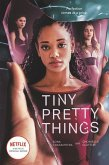 Tiny Pretty Things. TV Tie-In Edition