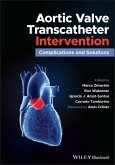 Aortic Stenosis Percutaneous Intervention: Complications and Solutions