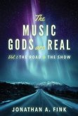 The Music Gods are Real (eBook, ePUB)