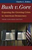 Bush V. Gore: Exposing the Growing Crisis in American Democracy