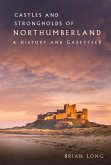 Castles and Strongholds of Northumberland