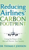 Reducing Airlines' Carbon Footprint: Using the Power of the Aircraft Electric Taxi System