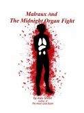 Malraux And The Midnight Organ Fight (A Malraux Mystery, #1) (eBook, ePUB)