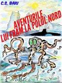 Aventurile lui Fram la Polul Nord (eBook, ePUB)
