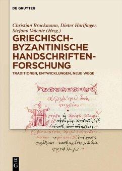 Griechisch-byzantinische Handschriftenforschung (eBook, ePUB)