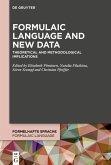 Formulaic Language and New Data (eBook, PDF)