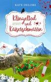 Klingeltod und Kaiserschmarrn (eBook, ePUB)