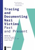 Tracing and Documenting Nazi Victims Past and Present (eBook, ePUB)