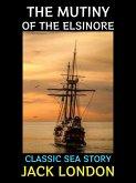The Mutiny of the Elsinore (eBook, ePUB)