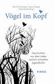 Vögel im Kopf (eBook, ePUB)