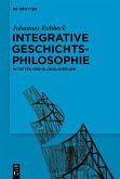 Integrative Geschichtsphilosophie in Zeiten der Globalisierung (eBook, ePUB)