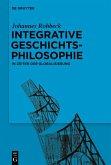 Integrative Geschichtsphilosophie in Zeiten der Globalisierung (eBook, PDF)