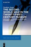 The Second World War in the Twenty-First-Century Museum (eBook, PDF)