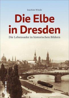 Die Elbe in Dresden - Winde, Joachim