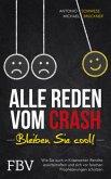 Alle reden vom Crash - Bleiben Sie cool!