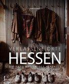 Verlassene Orte Hessen