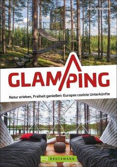 Glamping - Schattauer, Julia