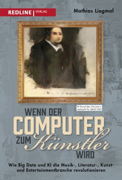 Wenn der Computer zum Künstler wird - Liegmal, Mathias