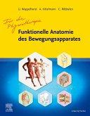 Funktionelle Anatomie des Bewegungsapparates - Lehrbuch