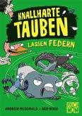 Knallharte Tauben lassen Federn / Knallharte Tauben Bd.2