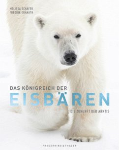 Das Königreich der Eisbären - Granath, Fredrik;Schäfer, Melissa