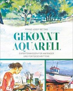 Gekonnt Aquarell - Bettag, Franz-Josef; Landa, Norbert