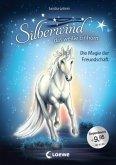 Silberwind, das weiße Einhorn - Die Magie der Freundschaft