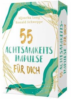 55 Achtsamkeitsimpulse für dich - Long, Aljoscha; Schweppe, Ronald Pierre