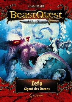 Zefa, Gigant des Ozeans / Beast Quest Legend Bd.7 - Blade, Adam