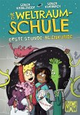 Erste Stunde: Alienkunde / Die Weltraumschule Bd.1