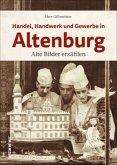 Handel, Handwerk und Gewerbe in Altenburg