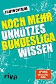 Noch mehr unnützes Bundesligawissen