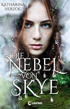 Katharina Herzog Die Nebel von Skye