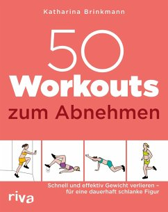 50 Workouts zum Abnehmen - Brinkmann, Katharina
