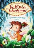 Der verschwundene Fluss / Rubinia Wunderherz Bd.3