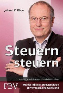 Steuern steuern - Köber, Johann C.