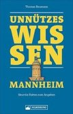 Unnützes Wissen Mannheim