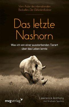 Das letzte Nashorn - Anthony, Lawrence; Spence, Graham