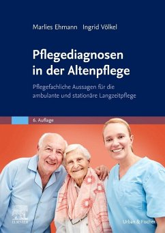 Pflegediagnosen in der Altenpflege - Ehmann, Marlies; Völkel, Ingrid