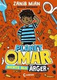 Nichts als Ärger / Planet Omar Bd.1