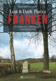 Lost & Dark Places Franken